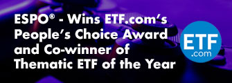 ESPO - ETF.com's People's Choice Award and Co-winner of Thematic ETF of the Year